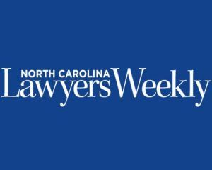 North Carolina Lawyers Weekly